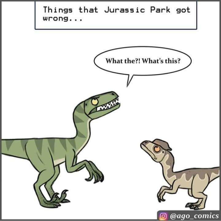 Cartoon - Things that Jurassic Park got wrong... What the?! What's this? @ago_comics