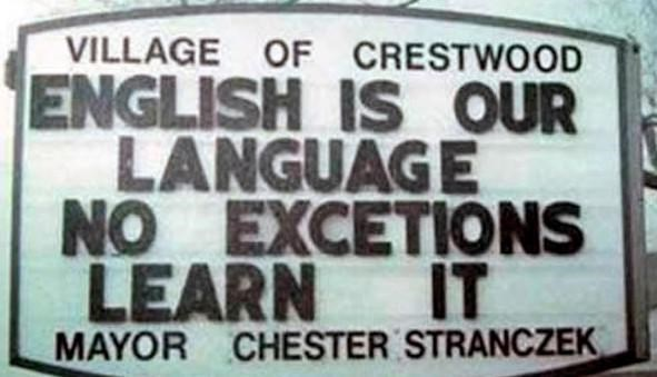 Font - VILLAGE OF CRESTWOOD ENGLISH IS OUR LANGUAGE NO EXCETIONS IT LEARN MAYOR CHESTER STRANCZEK