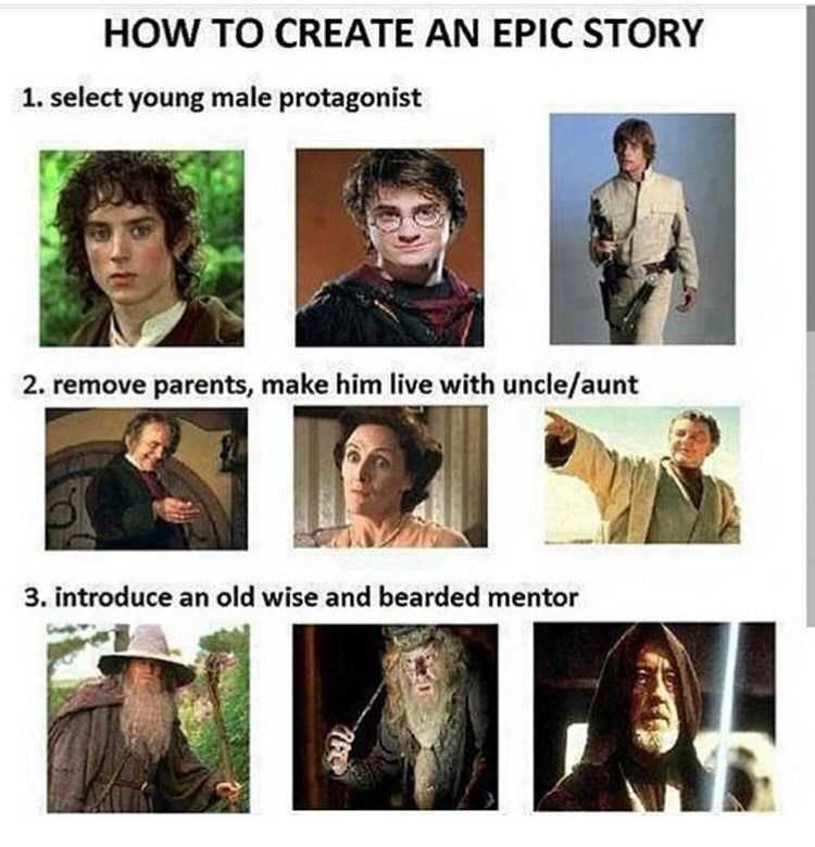 Facial expression - HOW TO CREATE AN EPIC STORY 1. select young male protagonist 2. remove parents, make him live with uncle/aunt 3. introduce an old wise and bearded mentor