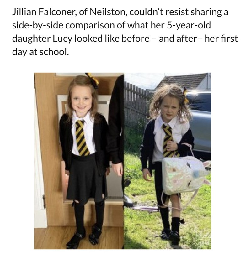 """Meme that reads, """"Jillian Falconer, of Neilston, couldn't resist sharing a side-by-side comparison of what her 5-year-old daughter Lucy looked like before - and after- her first day at school."""""""