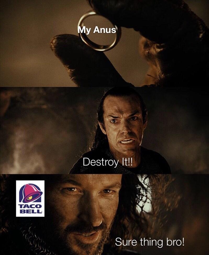 Movie - My Anus RE Destroy It!! ТАСО BELL Sure thing bro!