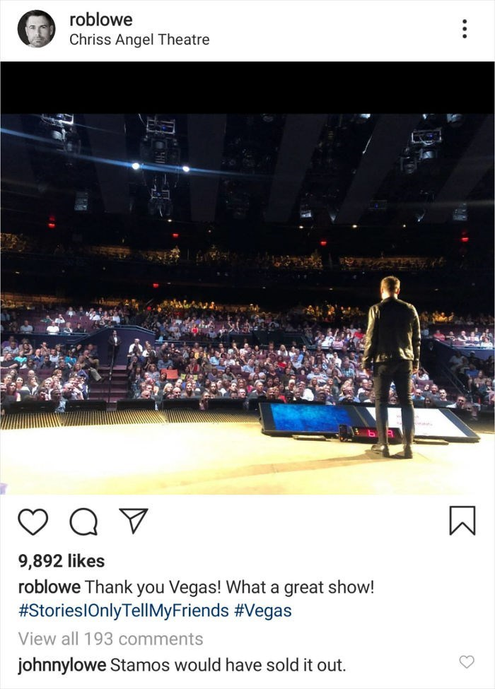 trolling - Crowd - roblowe Chriss Angel Theatre 9,892 likes roblowe Thank you Vegas! What a great show! #StorieslOnlyTellMyFriends #Vegas View all 193 comments johnnylowe Stamos would have sold it out