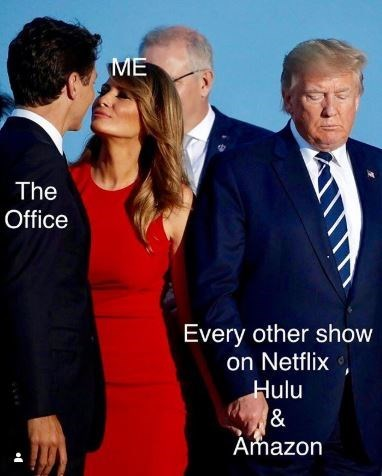 Suit - ME The Office Every other show on Netflix Hulu & Amazon