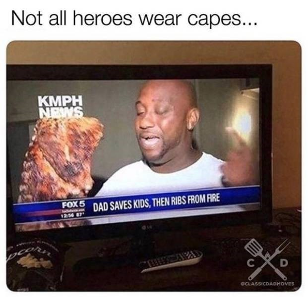 Television - Not all heroes wear capes... KMPH NEWS DAD SAVES KIDS, THEN RIBS FROM FIRE FOX5 1254 87 C D GCLASSICDADMOVES