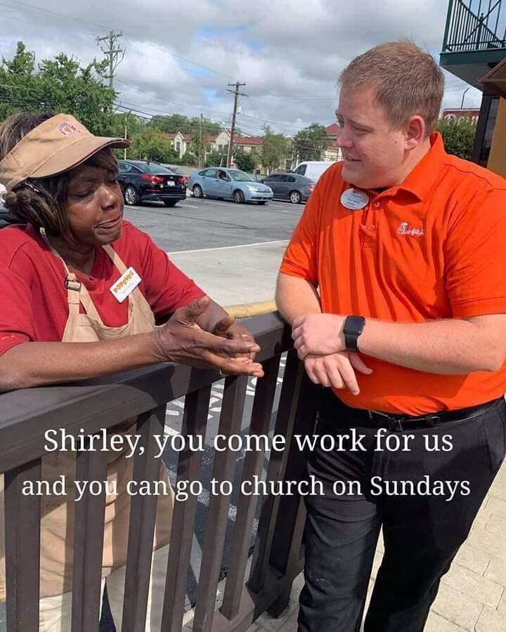 """Funny meme - """"Shirley, you come work for us and you can go to church on Sundays"""""""