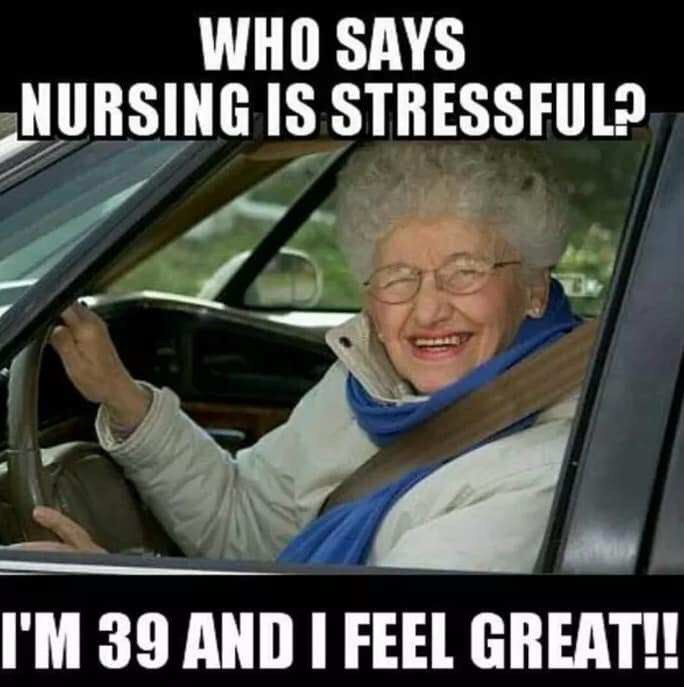 Vehicle door - WHO SAYS NURSING IS STRESSFUL? I'M 39 AND I FEEL GREAT!!
