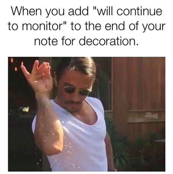 """Text - When you add """"will continue to monitor"""" to the end of your note for decoration"""