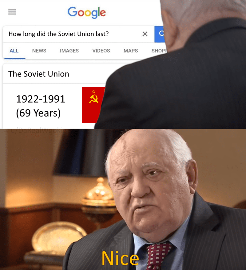 Chin - Google How long did the Soviet Union last? SHOP IMAGES ALL NEWS VIDEOS MAPS The Soviet Union 1922-1991 (69 Years) Nice