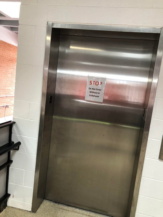 Elevator - STOP Do Not Enter Without A Cellphone
