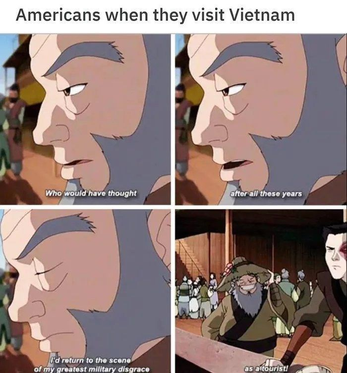 Cartoon - Americans when they visit Vietnam Who would have thought after all these years d return to the scene of my greatest military disgrace as aitourist!