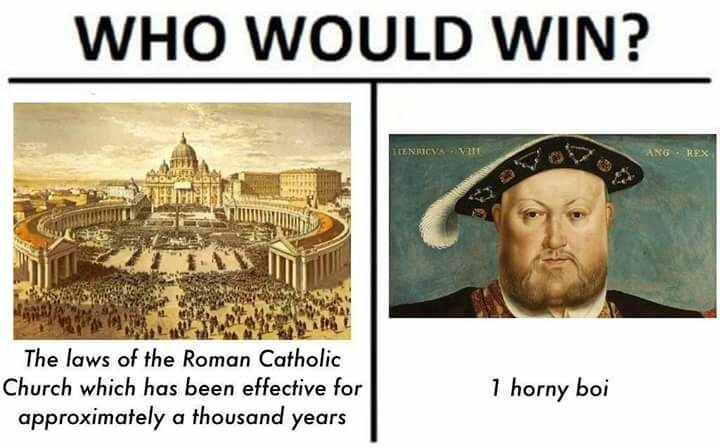 history meme - Text - WHO WOULD WIN? ENAICVA VH ANG REX The laws of the Roman Catholic Church which has been effective for 1 horny boi approximately a thousand years