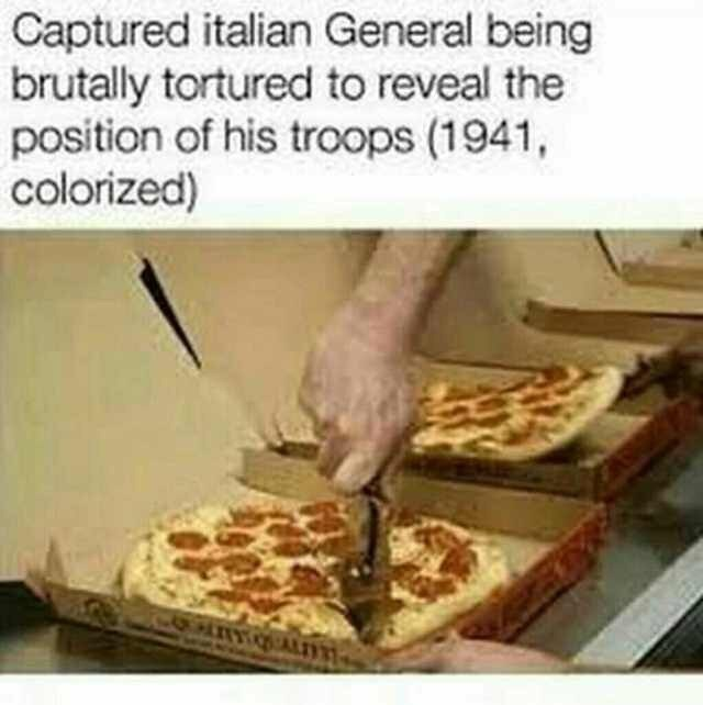 history meme - Food - Captured italian General being brutally tortured to reveal the position of his troops (1941, colorized) PATT ALT