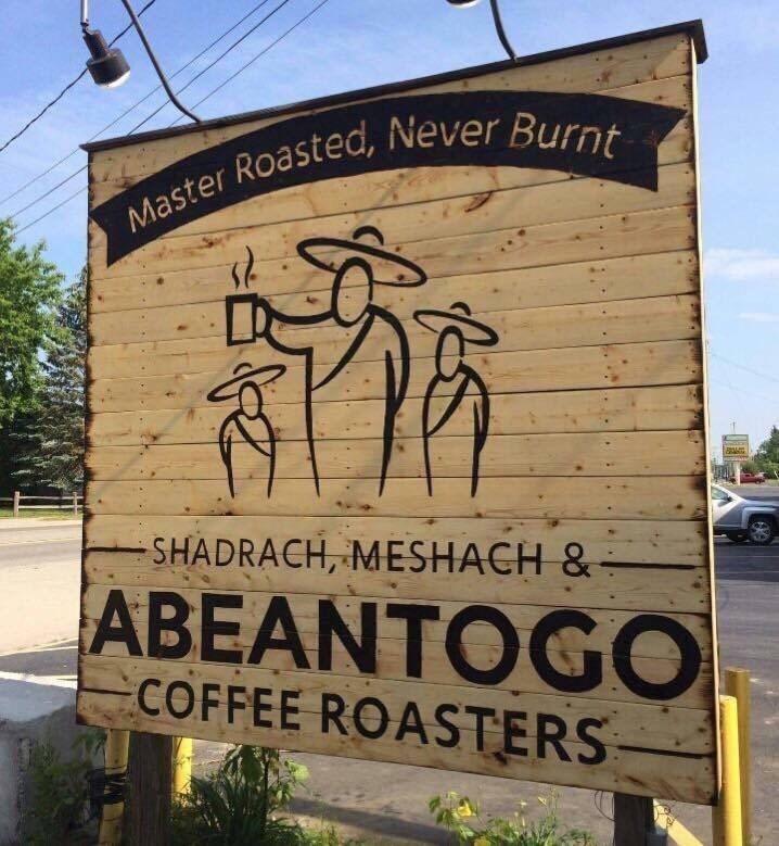 Signage - Master Roasted, Never Burnt SHADRACH, MESHACH & ABEANTOGO COFFEE ROASTERS