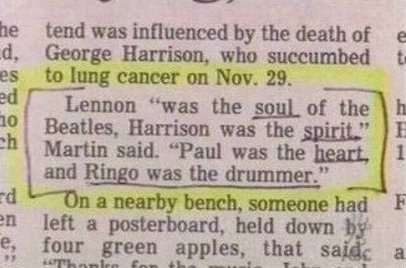 """Newspaper clip that reads, """"Lennon 'was the soul, of the Beatles, Harrison was the spirit,' Martin said. 'Paul was the heart, and Ringo was the drummer.'"""""""