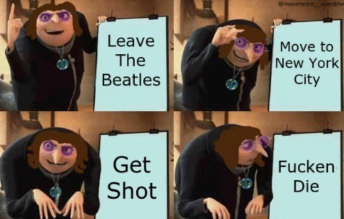 Facial expression - @maximeme overdrive Leave Move to The New York City Beatles Get Shot Fucken Die