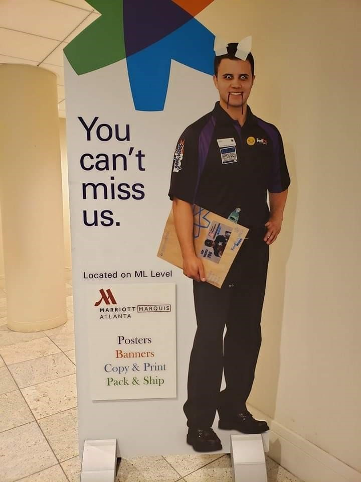 fedex - T-shirt - You can't miss Fed us. Located on ML Level MARRIOTT MARQUIS ATLANTA Posters Banners Copy &Print Pack &Ship
