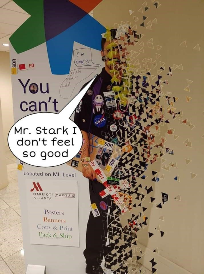 fedex - Graphic design - A A I'm hongrs FO Gdola Thade U Доle! You can't NASA Mr. Stark I don't feel SDR O рооб os Located on ML Level MARRIOTT MARQUIS ATLANTA Posters Banners Copy&Print Pack&Ship SDR FO FO SDR ME SDR