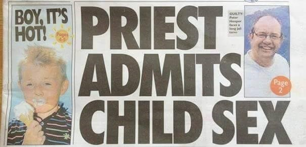Newspaper - PRIEST ADMITS SEX ΒΟY TS HOT! GUILTY Per Heoper ces a ong ja ter Pages Page CHILD SEX