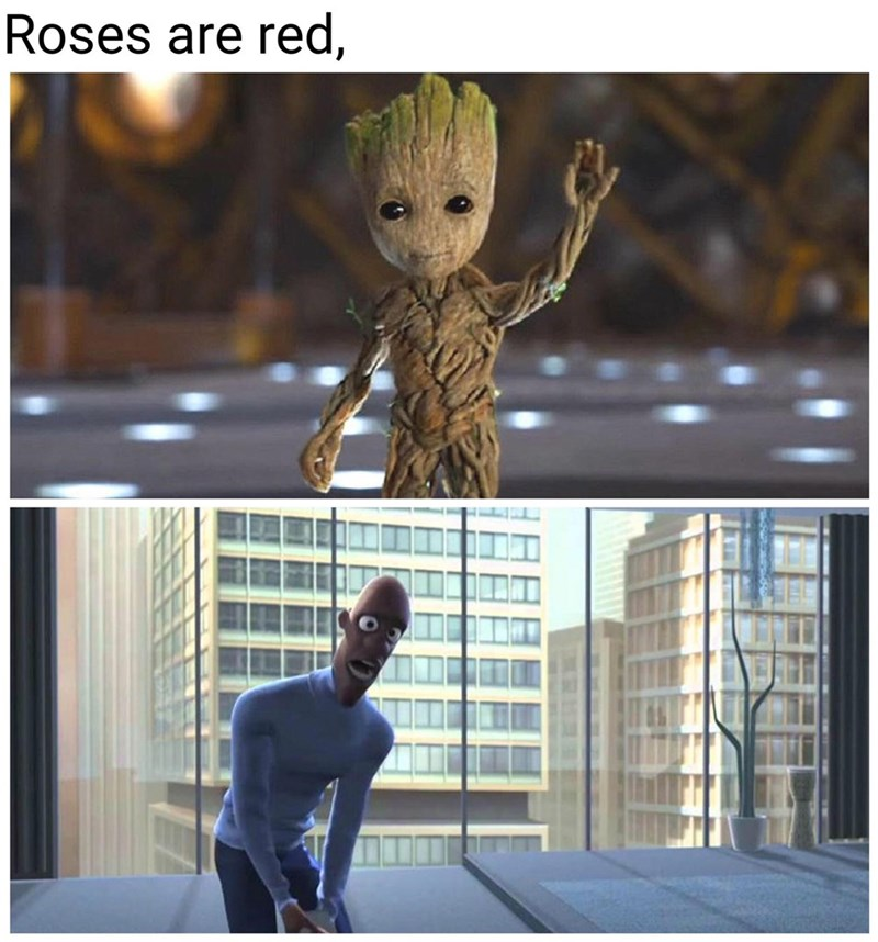 "Funny meme that reads, ""Roses are red, I am Groot, where is my super suit?"""