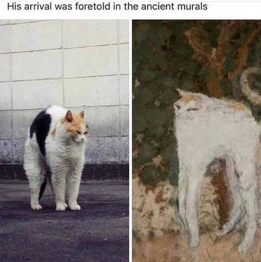 Cat - His arrival was foretold in the ancient murals
