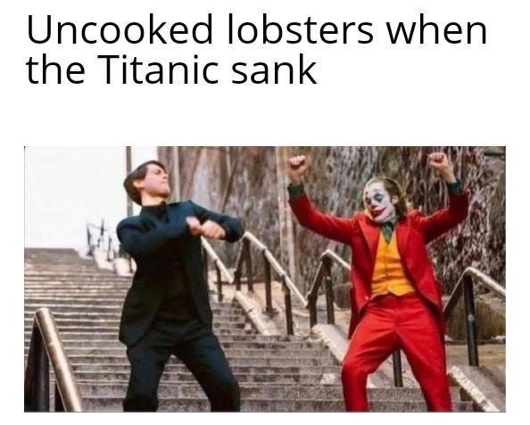 joker peter parker - Photo caption - Uncooked lobsters when the Titanic sank