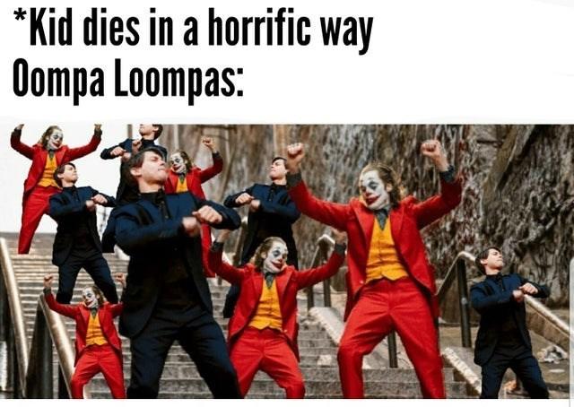 joker peter parker - Team - *Kid dies in a horrific way Oompa Loompas:
