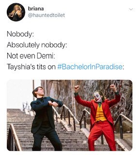joker peter parker - Fictional character - briana @hauntedtoilet Nobody: Absolutely nobody Not even Demi: Tayshia's tits on #Bachelorin Paradise: