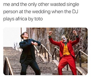 joker peter parker - Fictional character - me and the only other wasted single person at the wedding when the DJ plays africa by toto
