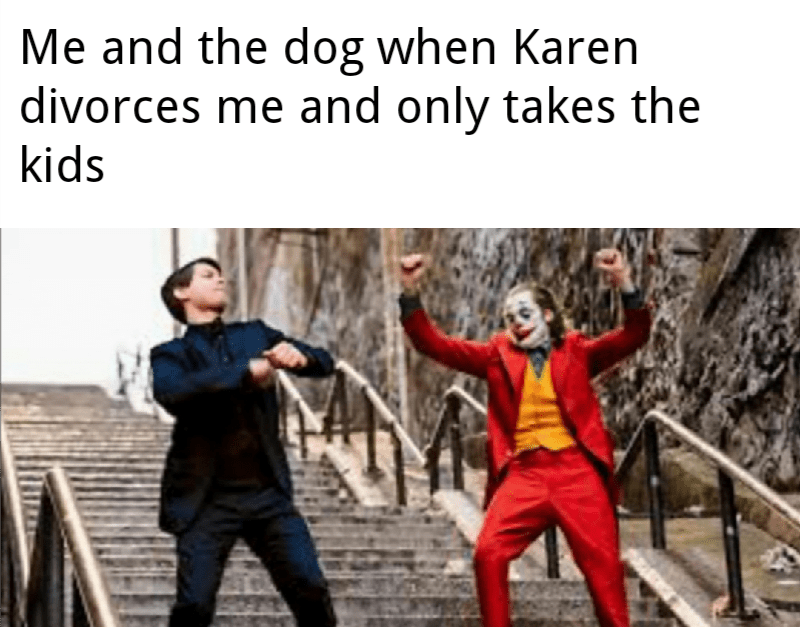 joker peter parker - Fictional character - Me and the dog when Karen divorces me and only takes the kids