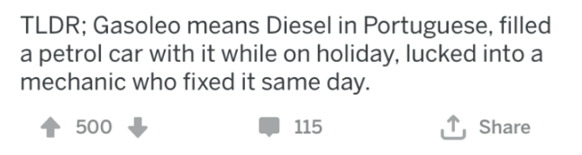 wrong gas - Text - TLDR; Gasoleo means Diesel in Portuguese, filled a petrol car with it while on holiday, lucked into a mechanic who fixed it same day. 115 Share 500
