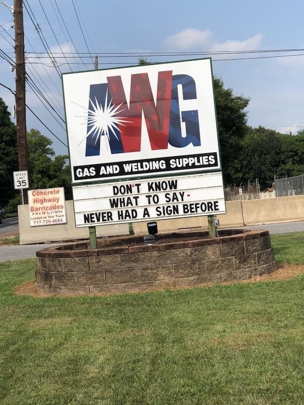 signs - Advertising - ENG SPEED IMIT GAS AND WELDING SUPPLIES 35 Concrete Highway Barricades 4Hx12 LS150 e DON'T KNOW WHAT TO SAY NEVER HAD A SIGN BEFORE Leaded on Your Trucks 717-729-4684