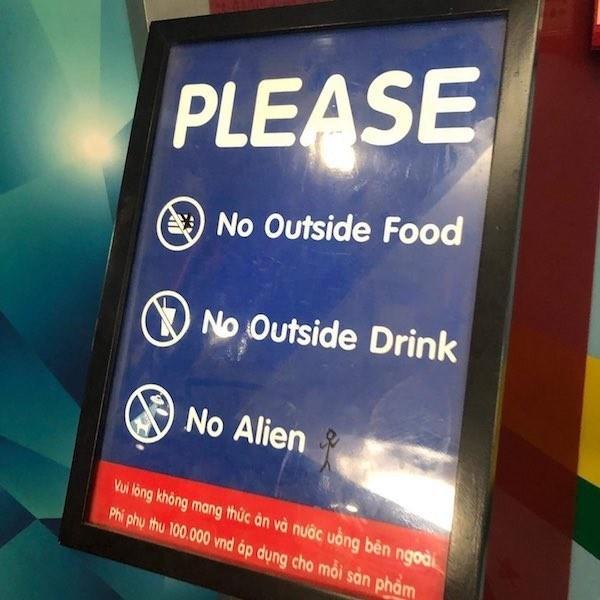signs - Signage - PLEASE No Outside Food No Outside Drink No Alien Vui long khong mang thuc an và nuoc uong bên ngoà Phi phy thu 100.000 vnd ap dung cho moi san pham