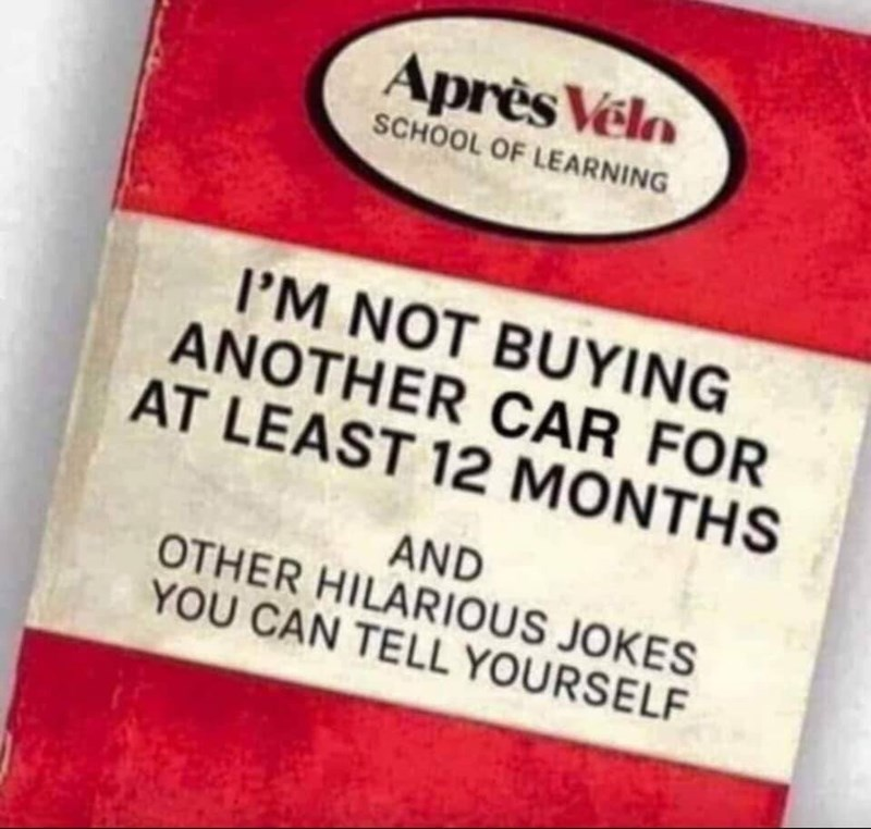 Food - Après Velo SCHOOL OF LEARNING I'M NOT BUYING ANOTHER CAR FOR AT LEAST 12 MONTHS AND OTHER HILARIOUS JOKES YOU CAN TELL YOURSELF