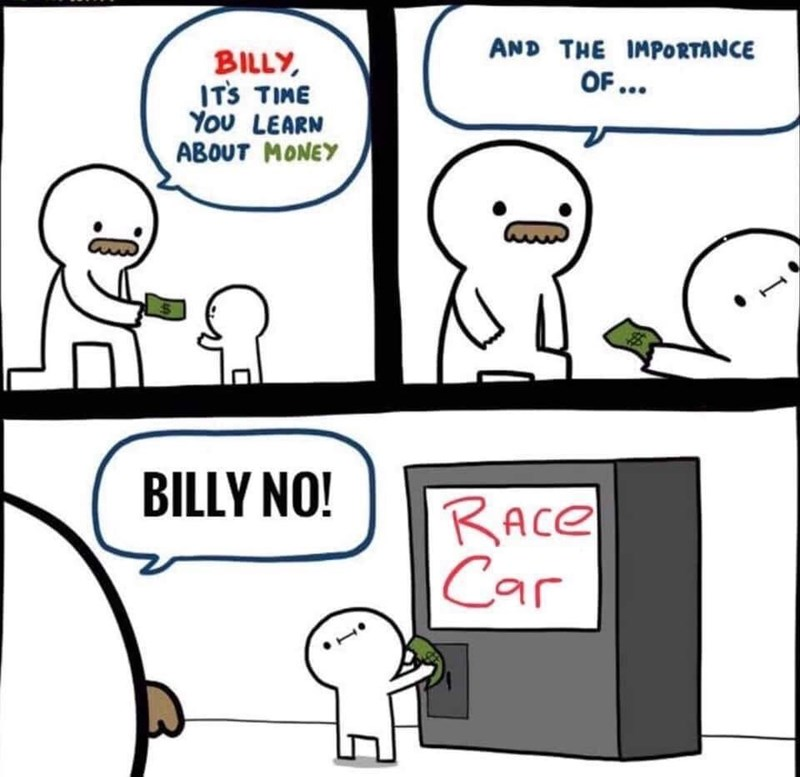 Cartoon - AND THE IMPORTANCE BILLY ITS TIME Υου LEAR ABOUT MONEY OF... BILLY NO! RACE Car C