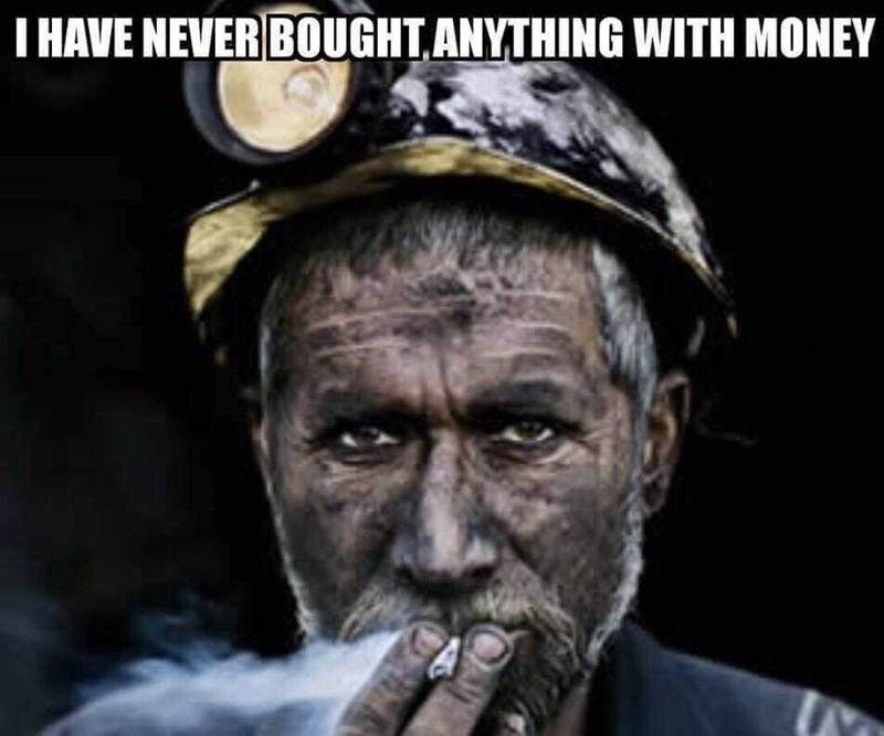 cropped boomer meme - Human - T HAVE NEVER BOUGHT,ANYTHING WITH MONEY