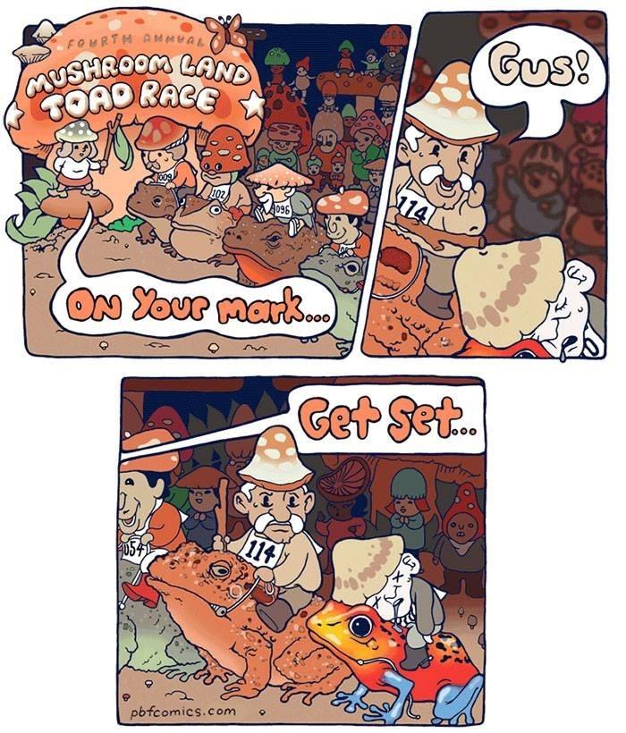 webcomic - Comics - Gus! foURTM AM eeeaL GUSHROOM LAND TOAO RACE 009 114 096 ON Your mark) Get Set.. 114 pbfcomics.com