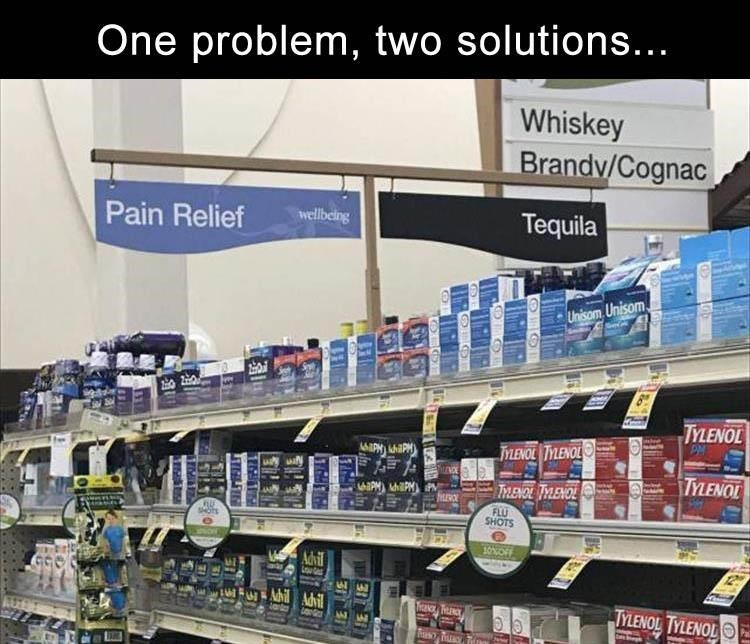 Product - One problem, two solutions... Whiskey Brandv/Cognac Tequila Pain Relief wellbelng Unisom Unisom TYLENOL TYLENOL TYLENOLO TYLENOL TrRENOL TYLENOL FLU SHOTS 10%OF Advil Lo FAdviAdvi TYLENOL TYLENOL Tra 16HT