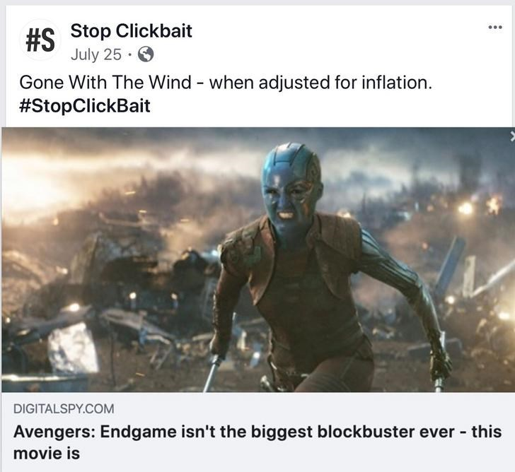 Human - #S Stop Clickbait July 25 Gone With The Wind - when adjusted for inflation #StopClickBait DIGITALSPY.COM Avengers: Endgame isn't the biggest blockbuster ever this movie is