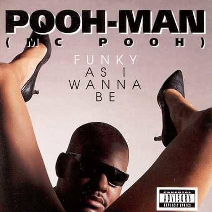 Album cover - POOH-MAN MC POOH FUNKY A SI WANNA BE 11PLICIT LICS