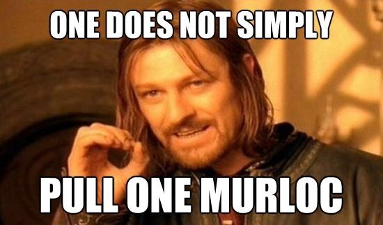 World of Warcraft - Internet meme - ONE DOES NOT SIMPLY PULLONE MURL0C