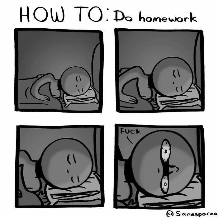 Organism - HOW TO Do homework FUCK @Sanesparza