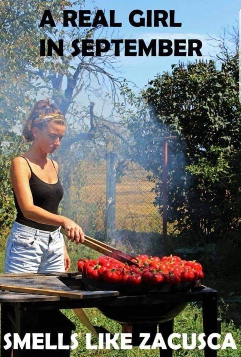 Food - A REAL GIRL IN SEPTEMBER SMELLS LIKE ZACUSCA
