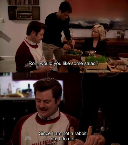 Photo caption - Ron, would you like some salad? Since l am not a rabbit, no,I MTLGANOdo not