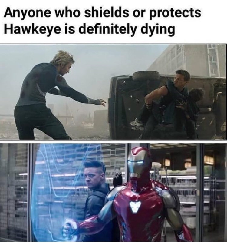 Fictional character - Anyone who shields or protects Hawkeye is definitely dying