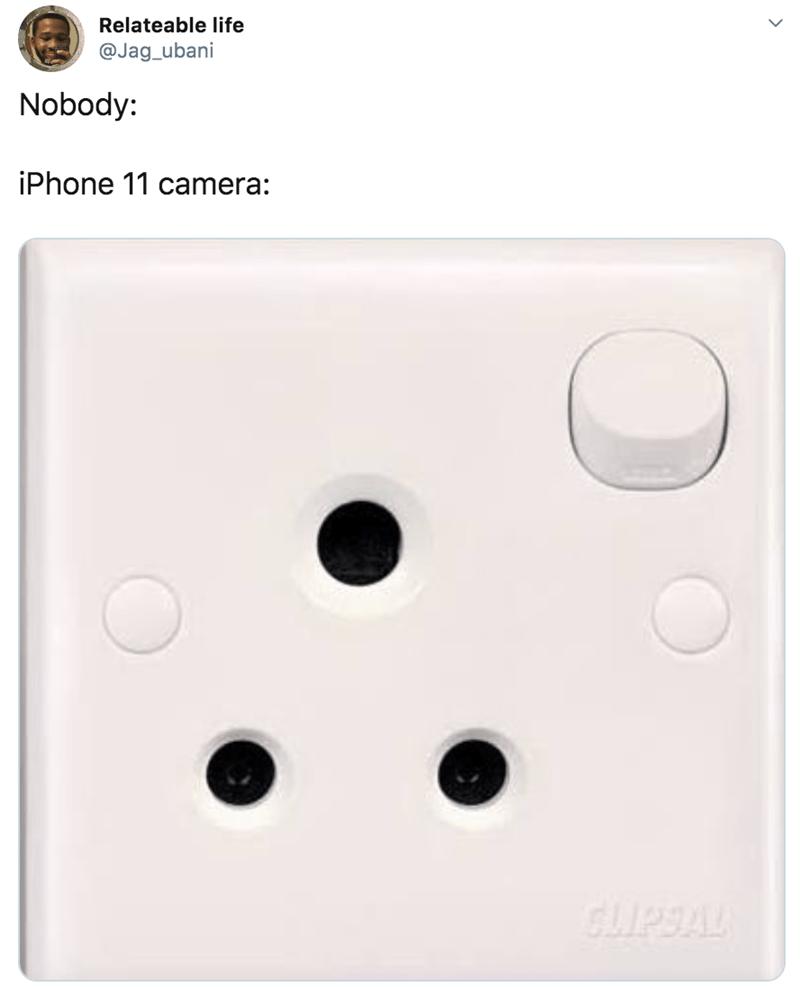 twitter - Wall plate - Relateable life @Jag_ubani Nobody: iPhone 11 camera: PSAL