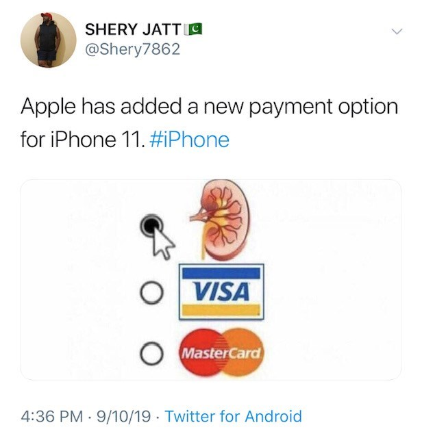 Text - SHERY JATT @Shery7862 Apple has addeda new payment option for iPhone 11. #iPhone VISA O MasterCard 4:36 PM 9/10/19 Twitter for Android