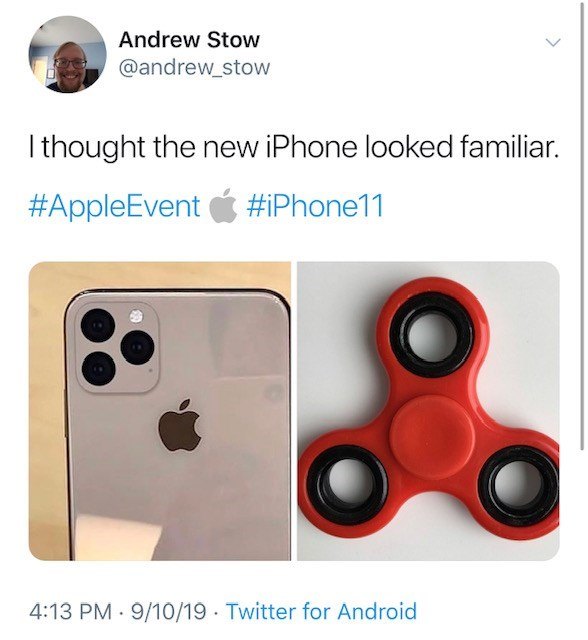 Product - Andrew Stow @andrew_stow I thought the new iPhone looked familiar. #AppleEvent #iPhone11 4:13 PM 9/10/19 Twitter for Android
