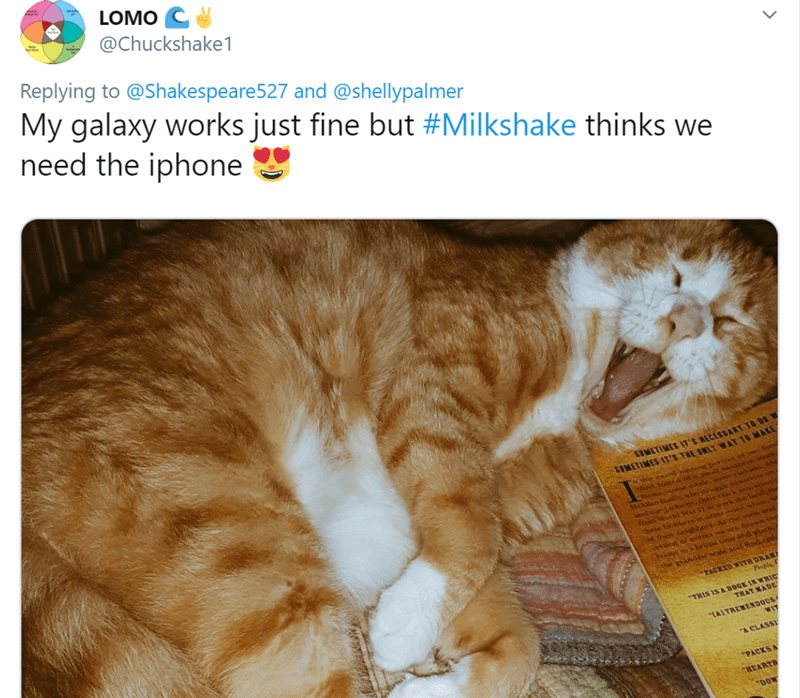 Cat - LOMOC @Chuckshake1 Replying to @Shakespeare527 and @shellypalmer My galaxy works just fine need the iphone but #Milkshake thinks we SOMETIMES IT'S NECESSART TO SUMETIMES IT'S THE NLY WAY TO MARE inA hanca mall Seie ovct Javsome subaleoe rthlesM MAn s, wlaowwe vive om ad tie Jackons their da iarecvop fon World War 11 w werk the land, h these brhe-inareas- ewhise, of then veghbosAs the me an vetion of elents we axe druwn in huior n brual tne nd placs. the pandesale ant findgde PACKED WITH DR