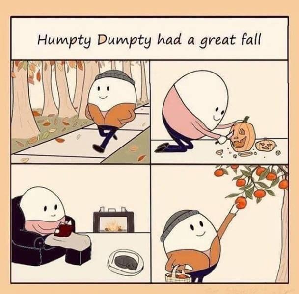 Cartoon - Humpty Dumpty had a great fall