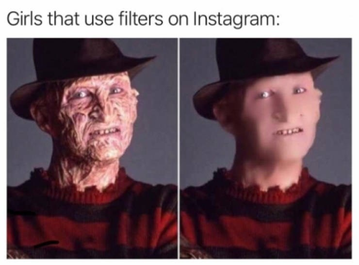 Head - Girls that use filters on Instagram: